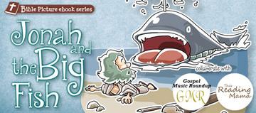 バイブルe絵本、第二弾「ヨナと大きな魚」